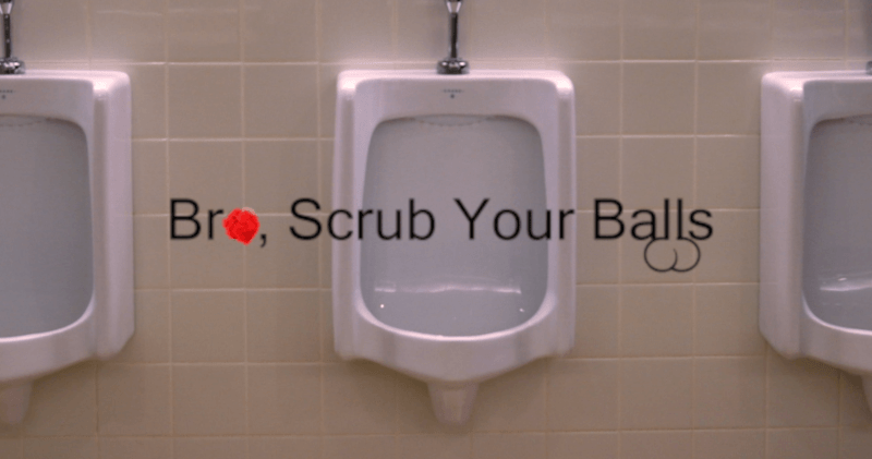 Bro, Scrub Your Balls | A Blog For Guys